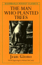 The Man Who Planted Trees, Giono